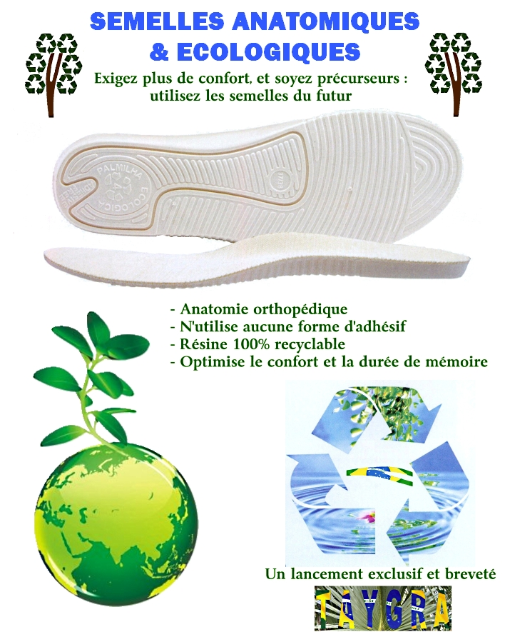 EXCLUSIVE RECYCLABLE ECOLOGICAL ANATOMIC SOLE TAYGRA